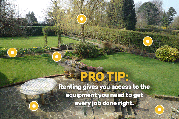 Renting gives you access to the equipment you need to get every job done right.