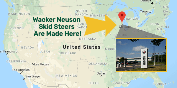 Wacker Neuson skid steers are made in the USA.